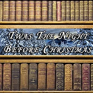 Twas the Night Before Christmas Audiobook