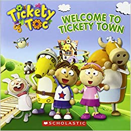 Welcome To Tickety Town por Anna Holmes