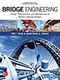 Bridge Engineering: Design, Rehabilitation, and Maintenance of Modern Highway Bridges, Fourth Edition (P/L Custom Scoring Survey)