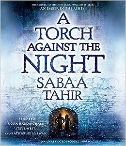 A Torch Against the Night (Ember in the Ashes): Amazon.es: Sabaa Tahir: Libros en idiomas extranjeros