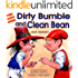 """Children's Books: """"Dirty Bumble and Clean Bean"""" (Teaches your kid about Personal Hygiene with humor),(funny stories),(Values book), Rhyming books for children,Bedtime ... self esteem kids books collection Book 5)"""