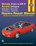 Honda Civic & Cr-V & Acura Integra (94 - 01) (Haynes Repair Manual (Paperback))
