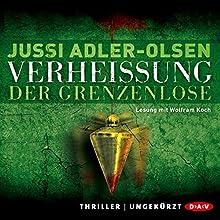 Verheißung: Der Grenzenlose (Carl Mørck 6) Hörbuch von Jussi Adler-Olsen Gesprochen von: Wolfram Koch
