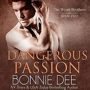 Dangerous Passion Audiobook