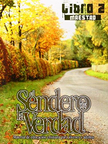 EL SENDERO DE LA VERDAD, LIBRO 2 (Maestro) (Spanish Edition) (Tapa Blanda)