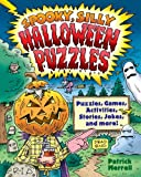 Spooky, Silly Halloween Puzzles, Patrick Merrell, 1402770812