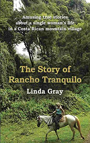 The Story of Rancho Tranquilo (Horses Costa Rica)