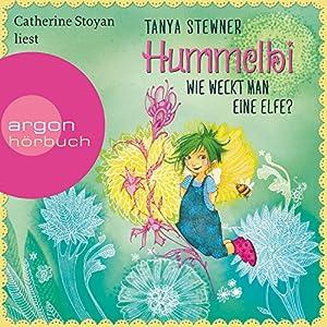 Hummelbi - Wie weckt man eine Elfe? (Florentine iund Pauline 1) Hörbuch