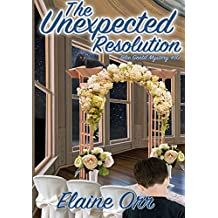 The Unexpected Resolution (Jolie Gentil Cozy Mystery Series Book 10)