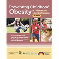 Preventing Childhood Obesity in Early Care and Education Programs: Selected Standards...
