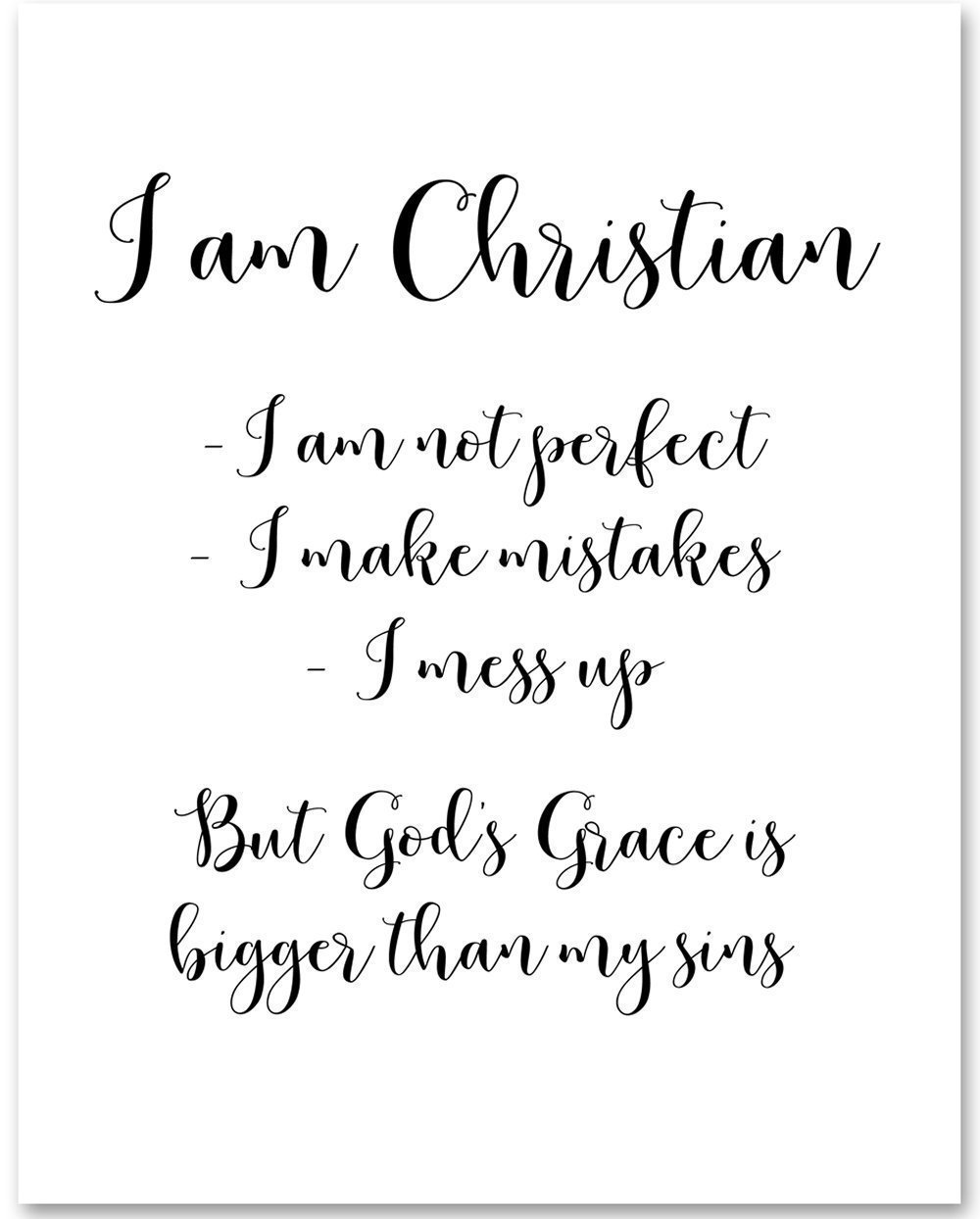 I Am Christian - 11x14 Unframed Typography Art Print - Great Inspirational Gift by Personalized Signs by Lone Star Art