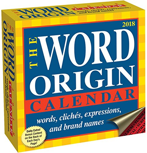 Word Origin 2018 Day-to-Day Calendar