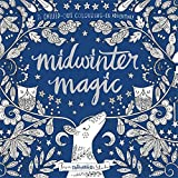 Midwinter Magic A Chilled Out Colouring In Adventure Books