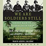 We Are Soldiers Still: A Journey Back to the Battlefields of Vietnam | Lt. Gen. Harold G. Moore (USA Ret.),Joseph L. Galloway