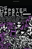 The Hipster Effect, Sophy Bot, 0615629261