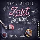 Zart verführt (Taste of Love - Die Köche von Boston 3) Hörbuch von Poppy J. Anderson Gesprochen von: Cathlen Gawlich