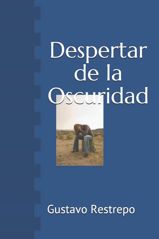 Despertar de la Oscuridad (Spanish Edition) PDF