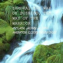 Samurai the Way of Bushido