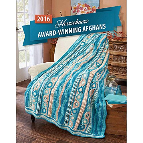 (Herrschners 2016 Award-Winning Afghans Crochet Book)