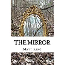 The Mirror: A Compilation of Short Stories and Poetry