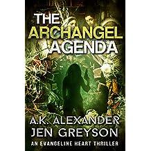 The Archangel Agenda (Evangeline Heart Book 1)