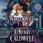 To Woo a Widow | Christi Caldwell