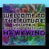 Welcome To The Future Volume 4 - The Text Of Festival