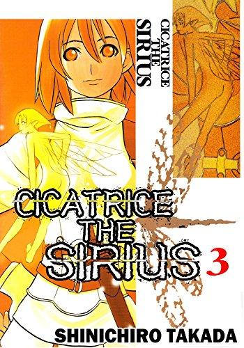 CICATRICE THE SIRIUS Vol. 3