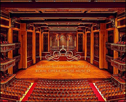 The Royal Opera House Muscat: Mohammad Al Zubair
