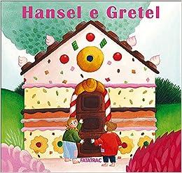 Hansel E Gretel Amazon It Sophie Fatus Libri