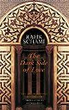 """""""The Dark Side Of Love"""" av Rafik Schami"""