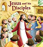 Jesus and His Disciples (My First Bible Stories)