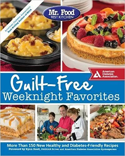 Book Mr. Food Test Kitchen Guilt-Free Weeknight Favorites