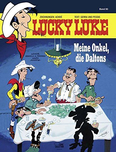 Lucky Luke 93: Meine Onkel, die Daltons Gebundenes Buch – 5. März 2015 Achdé Laurent Gerra Jacques Pessis Klaus Jöken