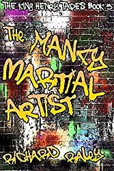 The Mancy Martial Artist (The King Henry Tapes Book 5)