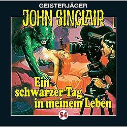 Ein schwarzer Tag in meinem Leben (John Sinclair 54)