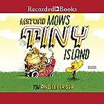 McToad Mows Tiny Island: A Transportation Tale | Tom Angleberger