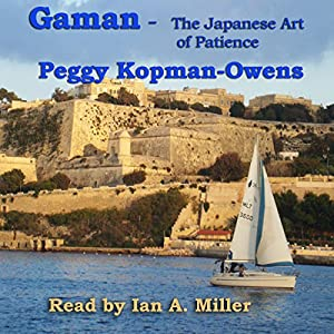 Gaman: The Japanese Art of Patience Audiobook