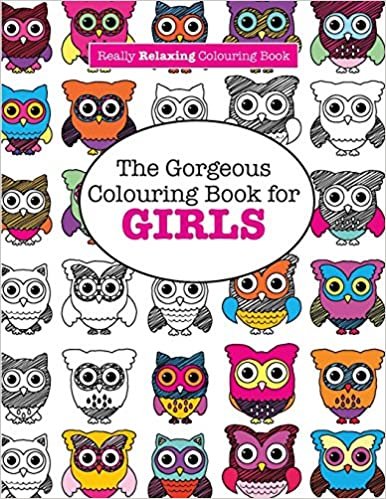 Amazon The Gorgeous Colouring Book For GIRLS A Really RELAXING 9781908707970 Elizabeth James Books