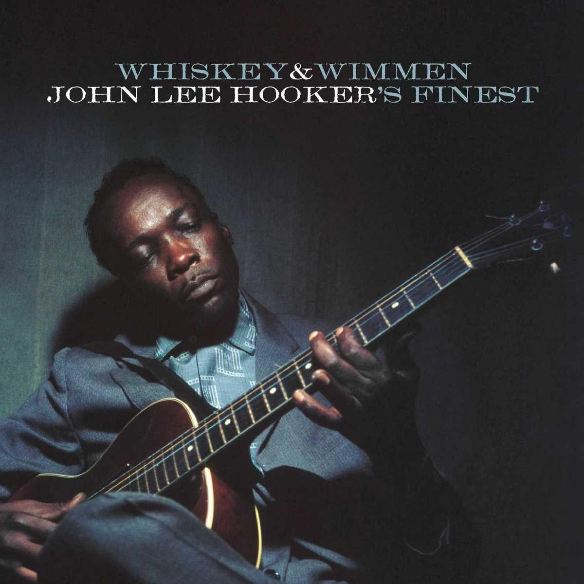 Bilderesultat for John Lee Hooker - Whiskey & Wimmen: John Lee Hooker's Finest