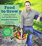 img - for Food to Grow Low Price Edition: A simple, no-fail guide to growing your own vegetables, fruits and herbs book / textbook / text book