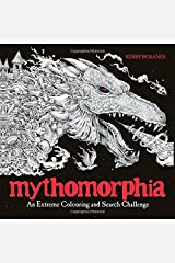 Mythomorphia: An Extreme Colouring and Search Challenge Paperback