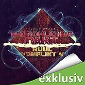 Bedrohlicher Pakt (Der Ruul-Konflikt 5) | Stefan Burban