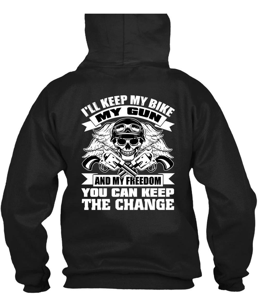 You Can Keep The Change S I Ll Keep My Bike My Gun And My Freedom T Shirt