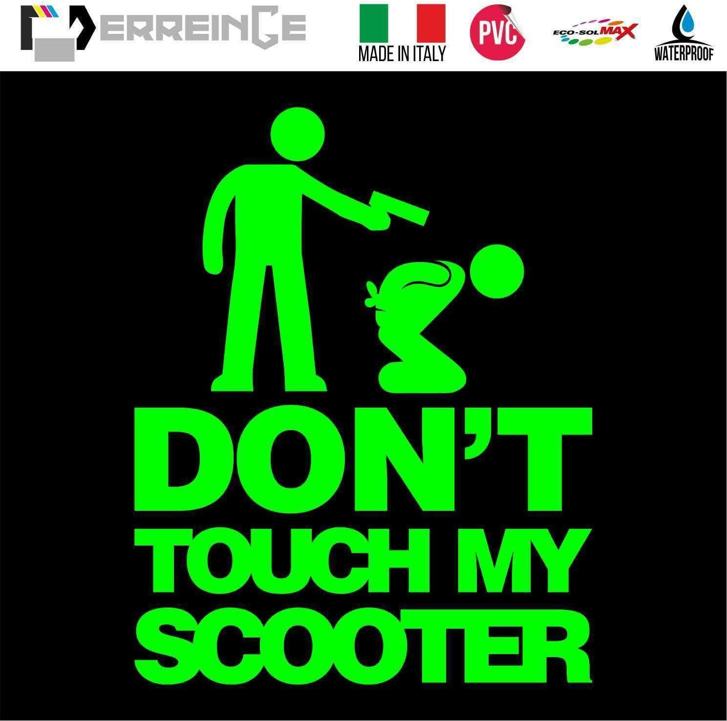 cm 12 erreinge Sticker Dont Touch My Scooter Dub JDM Tuning Arancio Fluo Adesivo prespaziato in PVC per Moto Marmitta Parabrezza Casco