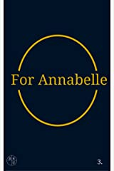 For Annabelle: A Screenplay (The DSU Book 3) Kindle Edition