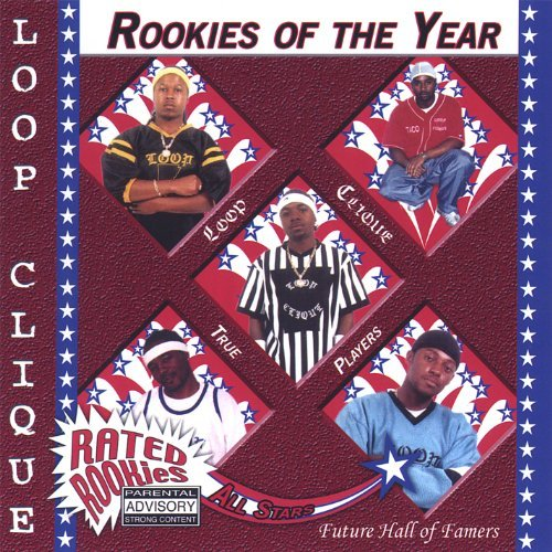 Rookies of Year by Loop Clique