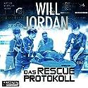Das RESCUE-Protokoll (Ryan Drake 4.5) Hörbuch von Will Jordan Gesprochen von: Omid-Paul Eftekhari