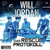 Das RESCUE-Protokoll (Ryan Drake 4.5) | Will Jordan