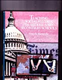 Teaching Social Studies in Middle and Secondary Schools, Martorella, Peter H., 002376791X